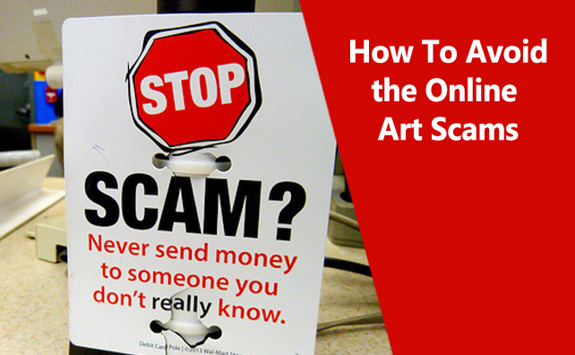 How To Avoid the Online Art Scams