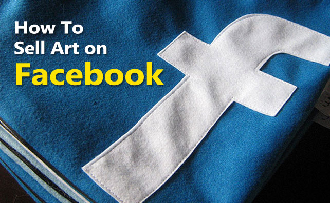 How to Sell Art on Facebook