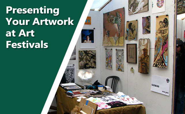 Three Tips for Presenting Your Artwork at Art Festivals