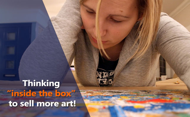 """Thinking """"Inside the Box"""" to Sell More of your Art"""